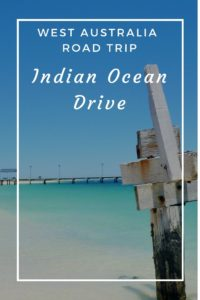 West Australia Road Trip - Indian Ocean Drive