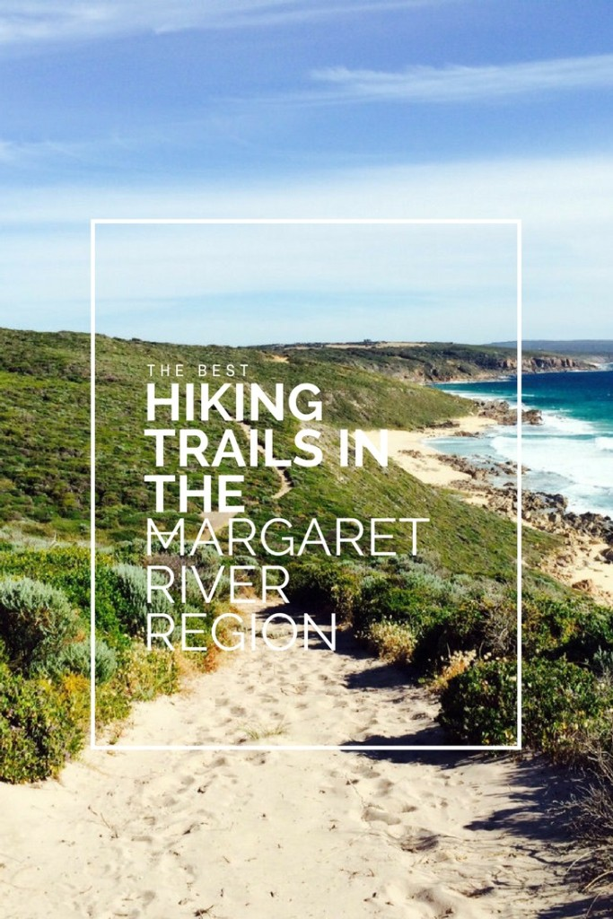 The best hiking trails in the Margaret River Region