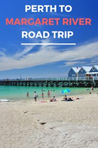 Perth to Margaret River road trip